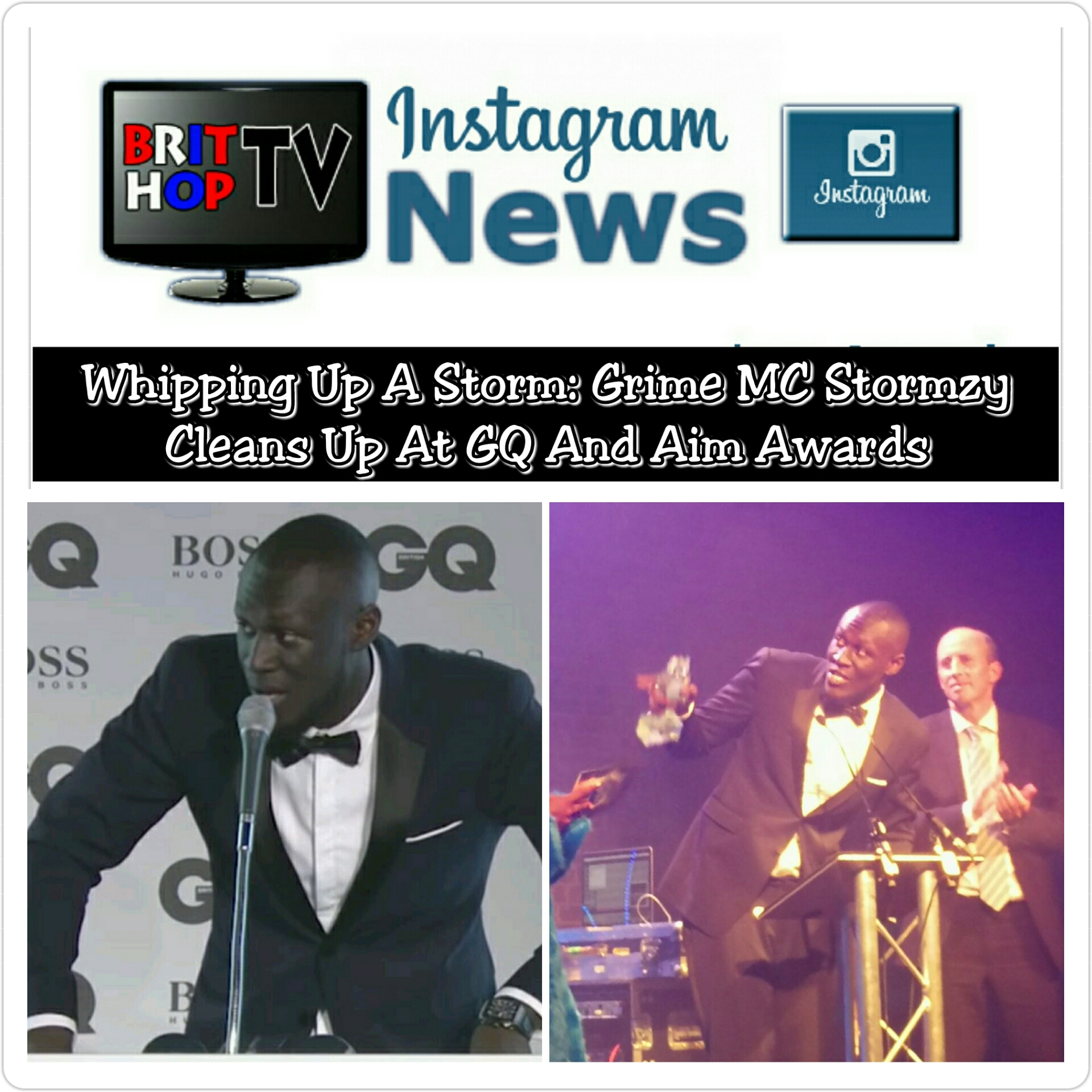 BRITHOPTV: [News] Whipping Up A Storm: Grime MC Stormzy (@Stormzy1) Cleans Up At GQ And AIM Awards | #Grime #Fashion #Music
