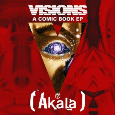 BRITHOPTV: [New Release] Akala (@AkalaMusic) - 'Visions' E.P. OUT NOW! [Rel. 28/07/17] | #UKRap #UKHipHop
