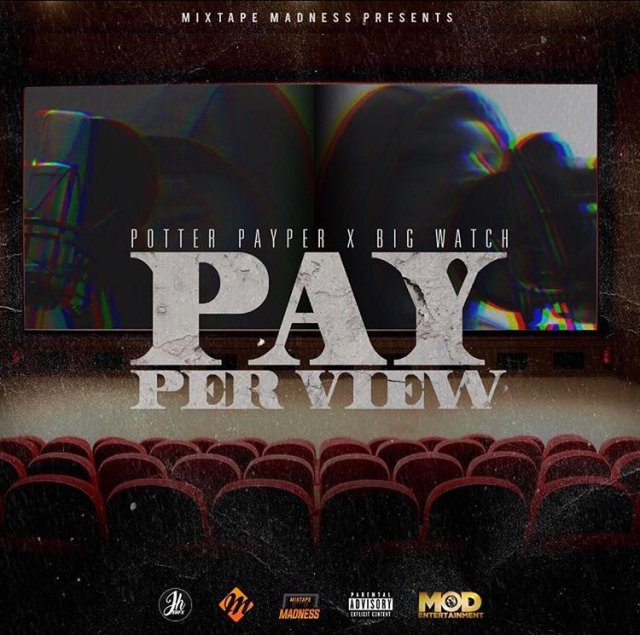 BRITHOPTV: [New Release] Potter Payper (@PotterPayper) x  Big Watch (@BigwatchArtist) - 'Pay Per View' Mixtape OUT NOW! [Rel. 30/09/17] | #UKRap #UKHipHop