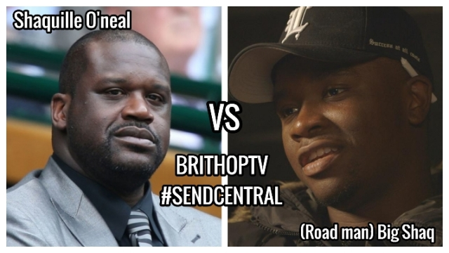 BRITHOPTV: [News] Shaq Attack: Shaquille O'Neal & Shaq Is Dope Join Forces to Send Shots at the UK's Big Shaq   #SendCentral #ShaqAttack #HipHopBeef