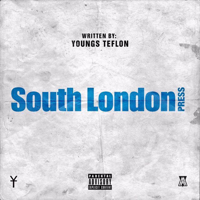BRITHOPTV: [New Release] Youngs Teflon (@YoungsTeflon) - 'South London Press' E.P. OUT NOW! [Rel. 29/09/17]   #UKRap #UKHipHop
