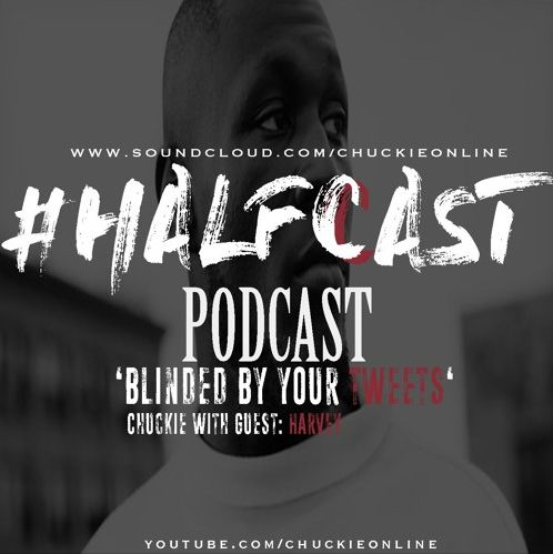 BRITHOPTV: [Podcast] ChuckieOnline (@ChuckieOnline) & Poet (@PoetsCornerUK) & Savage Dan (@Savage_Dan_)- #HALFCASTPODCAST: Guest: Harvey (@HarveyOfficial) - 'Blinded By Your Tweets' | #Podcast #SocialMedia #MusicIndustry