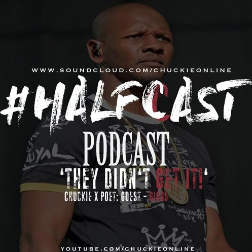 BRITHOPTV: [Podcast] ChuckieOnline (@ChuckieOnline) & Poet (@PoetsCornerUK) - #HALFCASTPODCAST: Guest Giggs (@OfficialGiggs) - 'They Didn't Get It' | #UKRap #UKHipHop