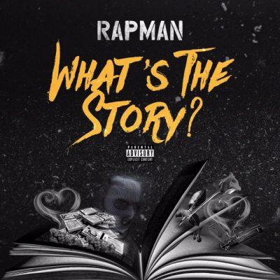 BRITHOPTV: [New Release] Rapman (@RealRapman) - 'What's The Story' E.P. OUT NOW! [Rel. 10/11/17] | #UKRap #UKHipHop