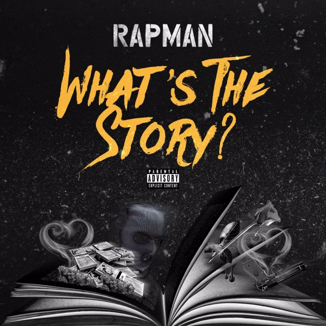 BRITHOPTV: [New Release] Rapman (@RealRapman) - 'What's The Story' E.P. OUT NOW! [Rel. 10/11/17] | #UKRap #UKHipHop