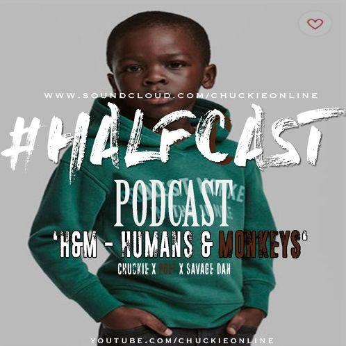BRITHOPTV: [Podcast]ChuckieOnline (@ChuckieOnline) & Poet (@PoetsCornerUK) - #HALFCASTPODCAST: 'H & M- Humans & Monkeys' | #Podcast #Racism #Identity
