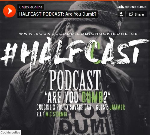 BRITHOPTV: [Podcast] ChuckieOnline (@ChuckieOnline) & Poet (@PoetsCornerUK) - #HALFCASTPODCAST: Guests: Jammer (@JammerBBK) - 'Are You Dumb?' | #Podcast #Grime