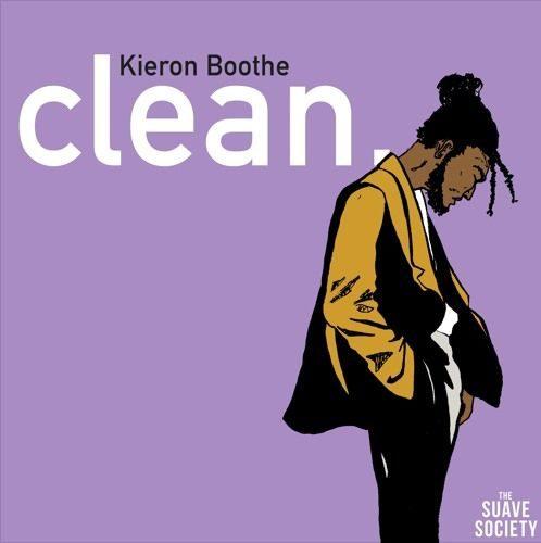 BRITHOPTV: [New Release] Kieron Boothe (@Kieron_Boothe) - 'Clean.' E.P. OUT NOW! [Rel. 15/02/17] | #UKRap #UKHipHop
