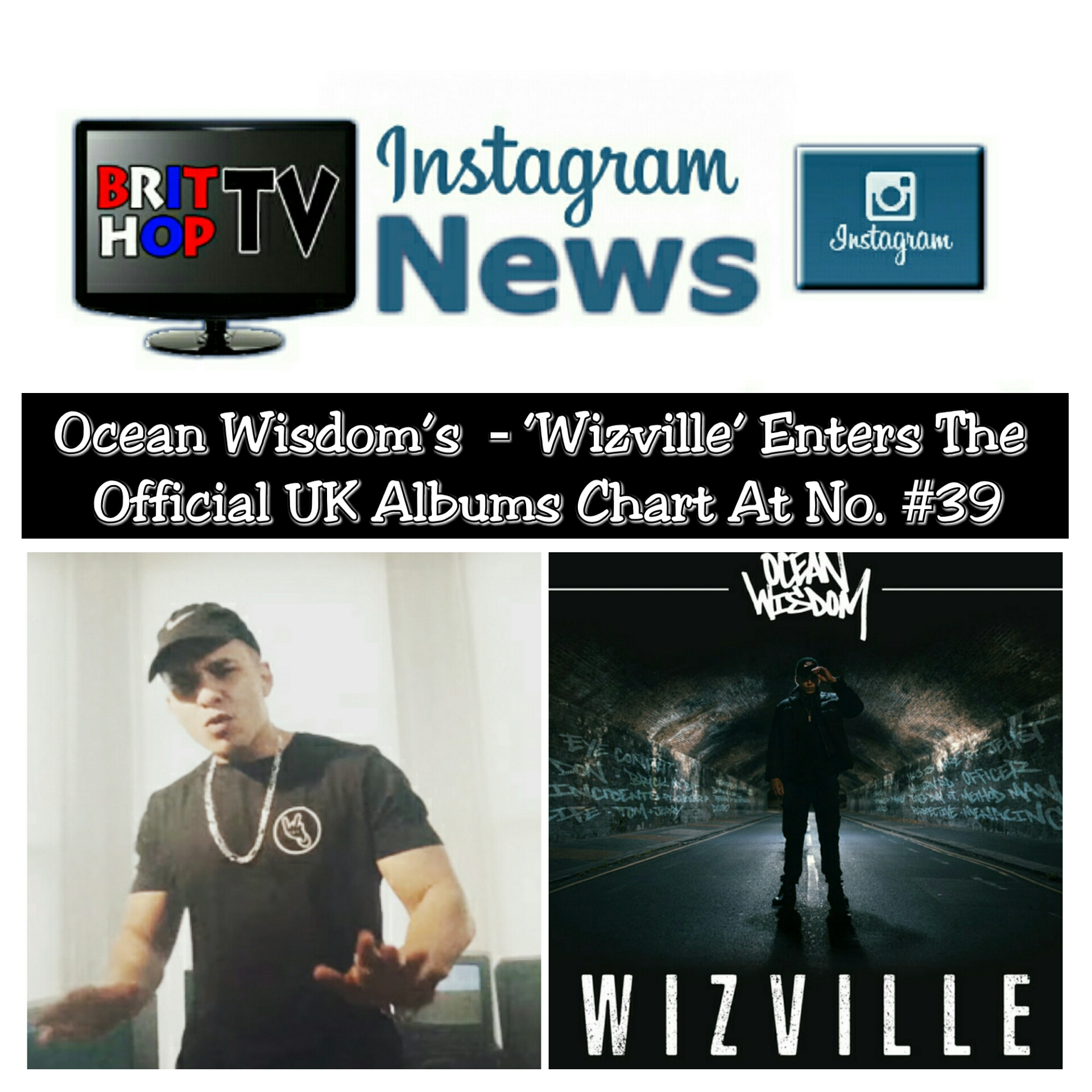 BRITHOPTV: [News] Ocean Wisdom's (@Ocean_Wisdom) – 'Wizville' Enters The Official UK Albums Chart At No. #39 | #UKRap #UKHipHop