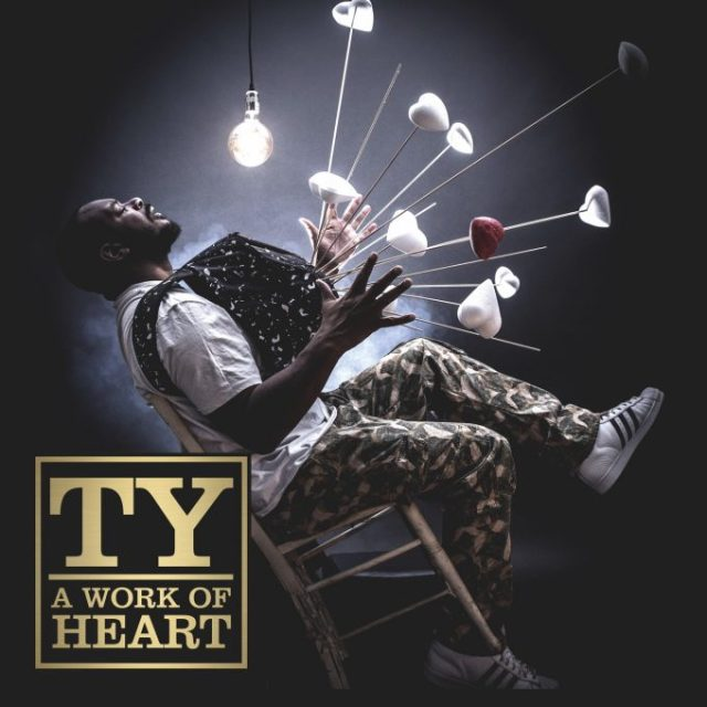 BRITHOPTV: [New Release] Ty (@TyMusic) - 'Work Of Heart' Album OUT NOW! [Rel. 02/03/18]   #UKRap #UKHipHop