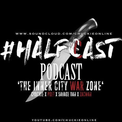 BRITHOPTV: [Podcast] ChuckieOnline (@ChuckieOnline) & Poet (@PoetsCornerUK) - #HALFCASTPODCAST: - 'The Inner City War Zone' | #Podcast #Knife #UKDrill