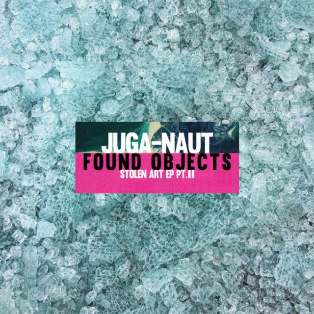 BRITHOPTV: [New Release] Juga-Naut (@JugaNaut) - 'Found Objects: Stolen Art EP PT.II' OUT NOW! [Rel. 25/02/18] | #UKRap #UKHipHop