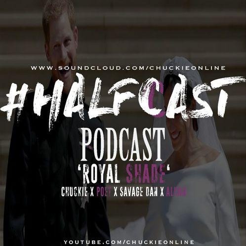 BRITHOPTV: [Podcast] ChuckieOnline (@ChuckieOnline) & Poet (@PoetsCornerUK) – #HALFCASTPODCAST Guest: Alhan (@Alhan)– 'Royal Shade' | #Podcast #Grime