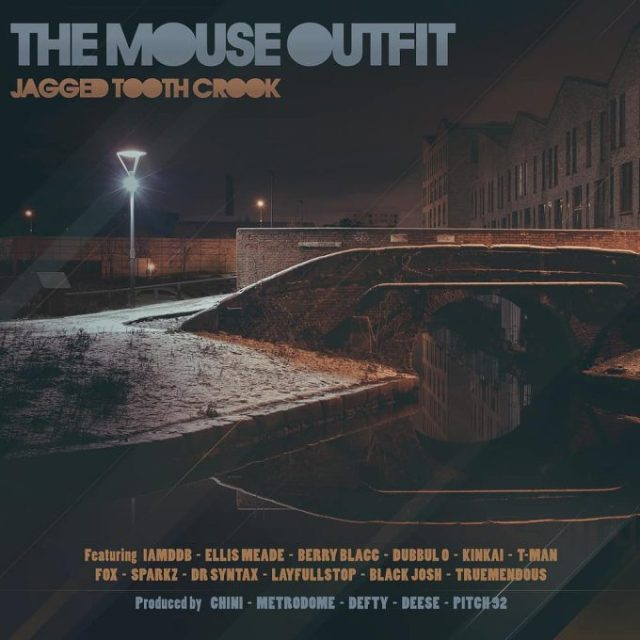BRITHOPTV: [New Release] The Mouse Outfit (@TheMouseOutfit) - 'Jagged Tooth Crook' Album OUT NOW! [Rel. 4/05/18] | #UKRap #UKHipHop