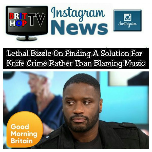 BRITHOPTV: [News] Lethal Bizzle On Finding A Solution For Knife Crime Rather Than Blaming Music | #Grime #Drill #KnifeCrime