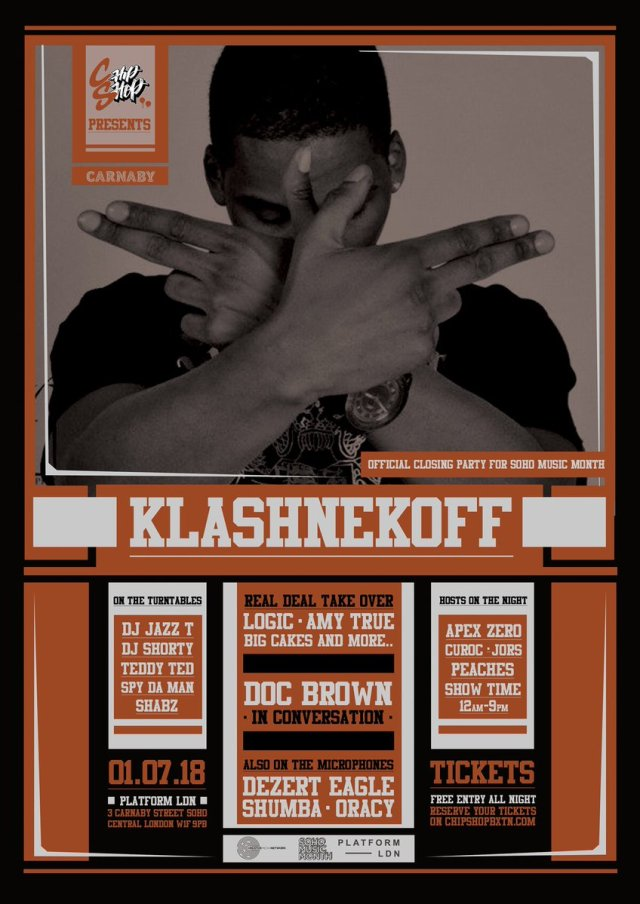 BRITHOPTV: [Event] Klashnekoff - Soho Music Month Closing Party, Sunday, 1st July 2018, Platform LDN, 3 Carnarby Street, London W1 | #UKRap #UKHipHop