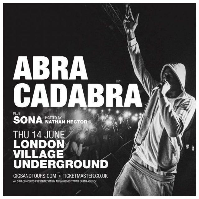 BRITHOPTV: [Event] Abra Cadabra Headline Show, Thursday, 14th June 2018, Village Underground , London EC2A 3PQ | #UKRap #UKHipHop