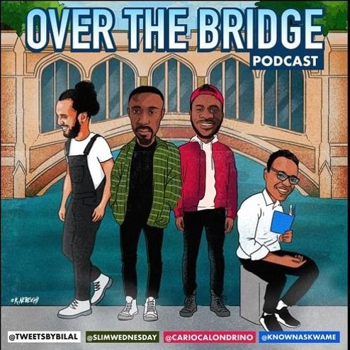 BRITHOPTV: [Podcast] Bilal (TweetsByBilal) x Kwaku (SlimWednesday) x Patrick (CariocaLondrino) x Tom (TomTheEconomist) – #OverTheBridgePodcast (OTBPodcastUK) | #Education #Podcast st