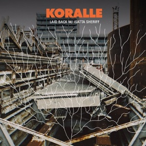 BRITHOPTV: [New Music] Koralle - 'Laid Back Ft. Isatta Sheriff (@IsattaSheriff)' | #Rap #HipHop