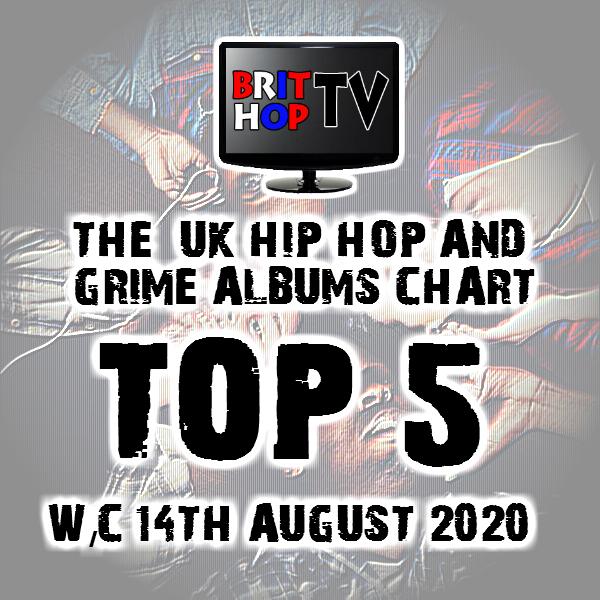 BRITHOPTV: [Chart] Official UK Hip-Hop/Grime Top 5 Albums Chart W/C 14th August 2020   #UKRap #UKHipHop #Grime