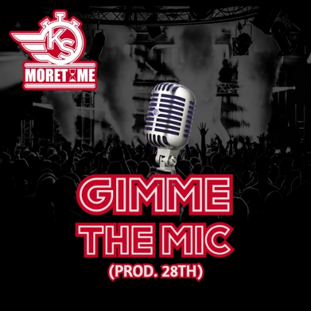 BRITHOPTV: [New Music] KS MoreTime (@KSMoreTime) - 'Gimme The Mic' (Prod. @28thWashere) [@MoreTimemusicUK] | #UKRap #UKHipHop