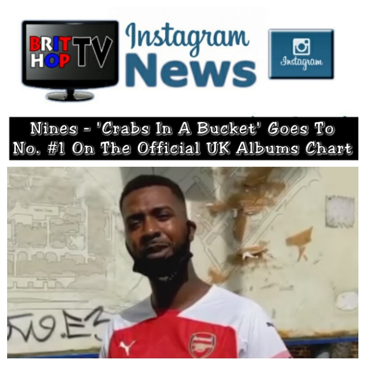 [News] Nines (@Nines1Ace) – 'Crabs In A Bucket' Enters The Official UK Albums Chart At No. #1 | #UKRap #UKHipHop