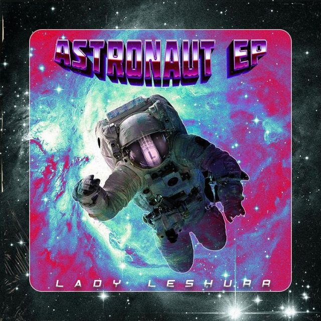 BRITHOPTV: [New Release] Lady Leshurr (@LadyLeshurr) - 'Astronaut E.P.'  OUT NOW! [Rel. 26/12/20]  |  #UKRap #UKHipHop