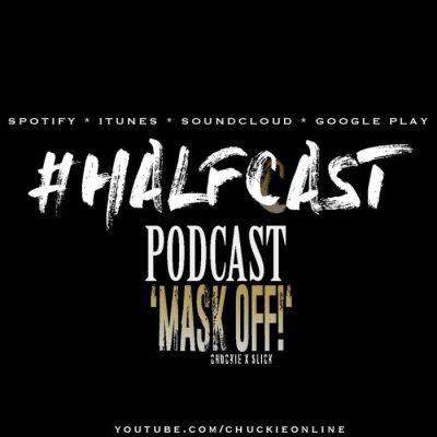 BRITHOPTV: [Podcast] ChuckieOnline (@ChuckieOnline) x Poet (@PoetsCornerUK) – #HALFCASTPODCAST – 'Mask Off??? Guest: DJ Slick (@DJSlickUK)' | #Podcast